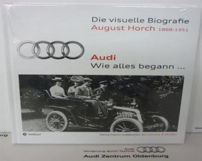 Audi Buch: Wie alles begann
